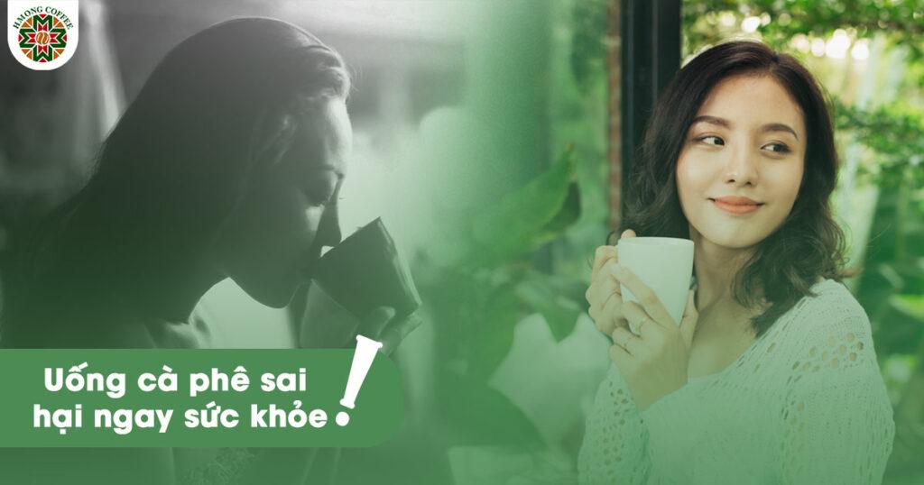Những lưu ý nhất định bạn phải biết khi uống cà phê để không gây hại cho sức khỏe
